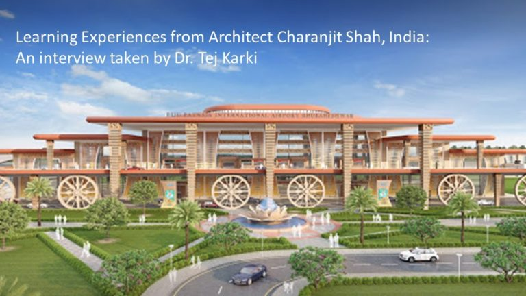Lessons from Architect Charanjit Shah's Practice: An Interview by Dr. Tej Karki