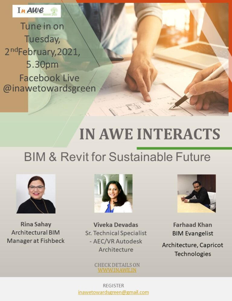 In AWE Interacts, Tuesday, 2nd February, 2021, 5.30pm- BIM & Revit for Sustainable Future